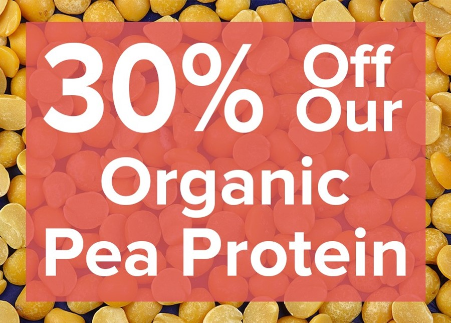 30% Off Our Organic Pea Protein!